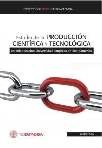 Estudio de la producción científica y tecnológica en colaboración Universidad – Empresa en Iberoamérica