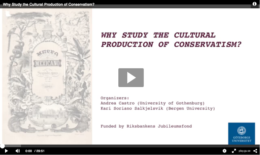 estudiar la producción cultural del conservadurismo